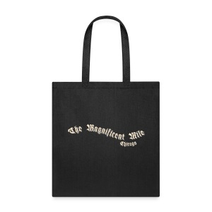 Magnificent Mile Chicago - Tote Bag