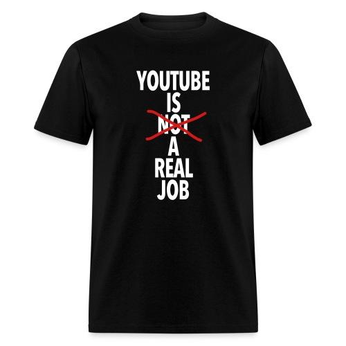 Real Job - Men's T-Shirt