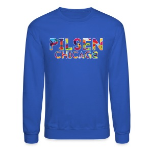 Pilsen Chicago - Crewneck Sweatshirt