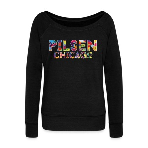 Pilsen Chicago - Women's Wideneck Sweatshirt