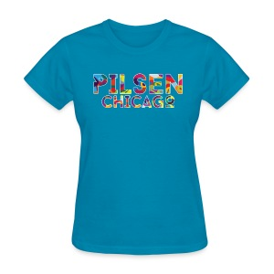 Pilsen Chicago - Women's T-Shirt