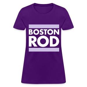 Rodney's Custom BOSTON ROD Woman's T-Shirt Themed from Survivor Worlds Apart - Women's T-Shirt