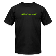T-Shirts ~ Men's T-Shirt by American Apparel ~ Wha' gwan? Tee