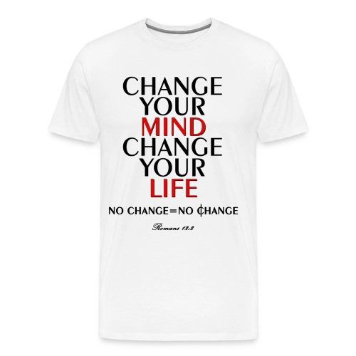 Change Your Life - Men's Premium T-Shirt