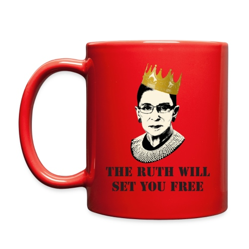 The Ruth Will Set You Free - Full Color Mug