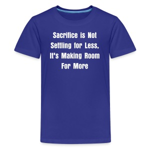 Sacrifice - Kids' Premium T-Shirt
