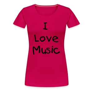 I Love Music - Women's Premium T-Shirt