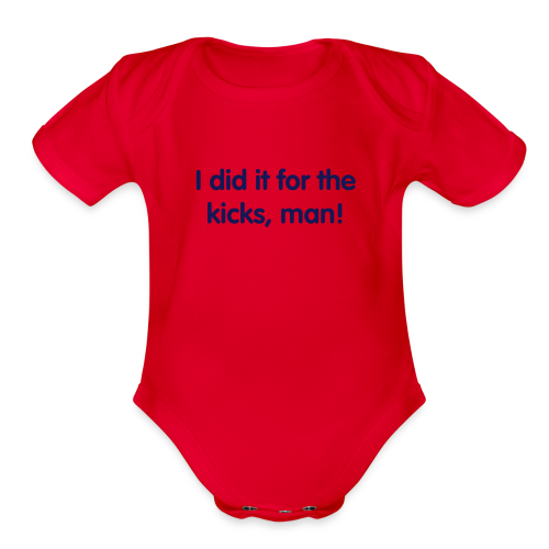 Kicks, Man! - Organic Short Sleeve Baby Bodysuit