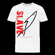 T-Shirts ~ Men's Premium T-Shirt ~ SLAVE (Multicolor on white) Version 2