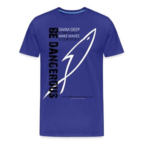 BE DANGEROUS (Multicolor on blue) - Men's Premium T-Shirt
