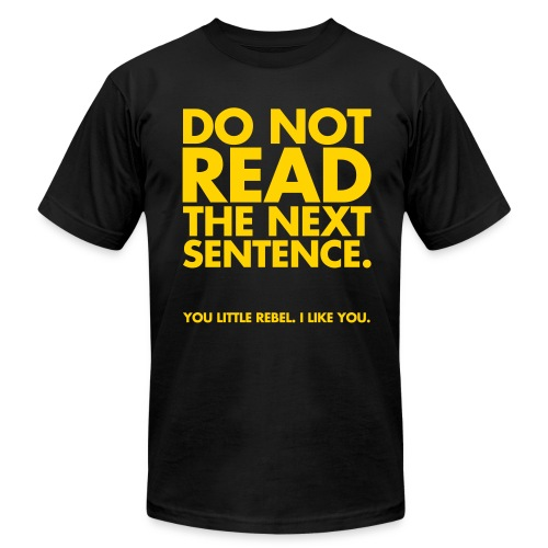 Dont Read - Men's Fine Jersey T-Shirt