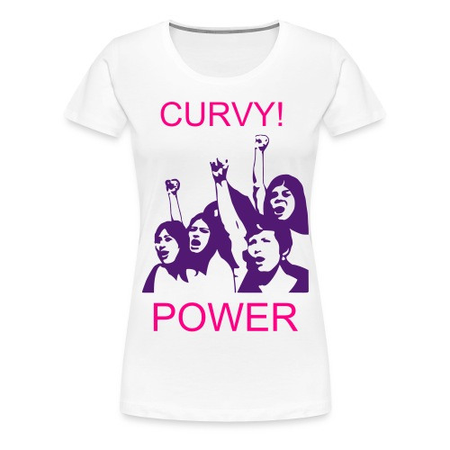 Curvy Power Tee! - Women's Premium T-Shirt