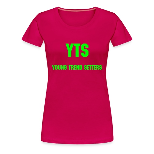 Young Trend Setters Womens - Women's Premium T-Shirt