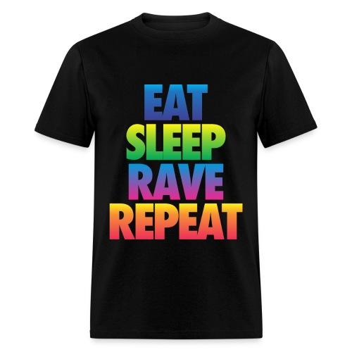 Eat Sleep Rave Repeat - Men's T-Shirt