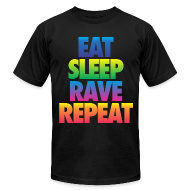 T-Shirts ~ Men's T-Shirt by American Apparel ~ Eat Sleep Rave Repeat