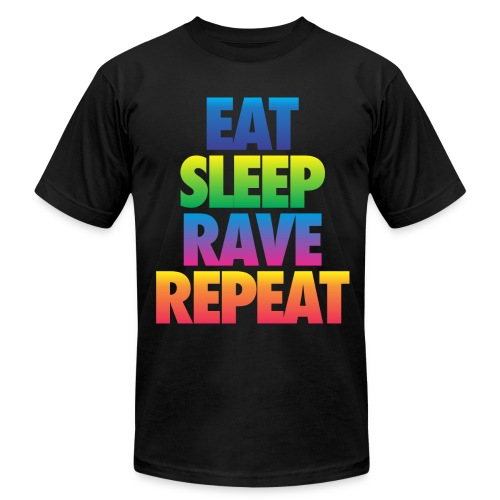 Eat Sleep Rave Repeat - Men's T-Shirt by American Apparel