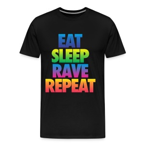 Eat Sleep Rave Repeat - Men's Premium T-Shirt