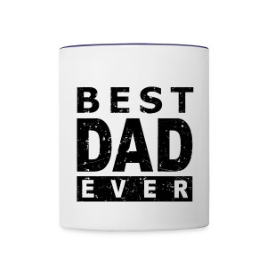 Best Dad Ever - Contrast Coffee Mug