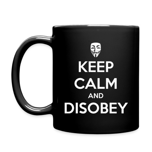 Keep Calm And Disobey - Full Color Mug