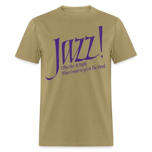 Jazz_I Play Her At Night - Men's T-Shirt