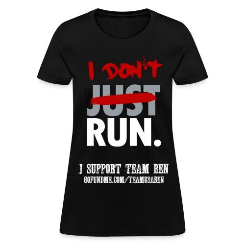 I Don't Run Sponsor Women's Cut Tee - Women's T-Shirt