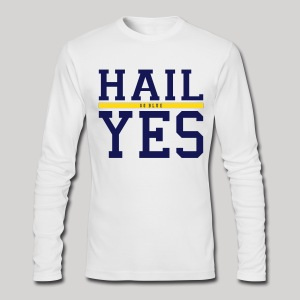 Hail Yes - Men's Long Sleeve T-Shirt by Next Level