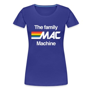 MAC Machine Women's Shirt - Women's Premium T-Shirt
