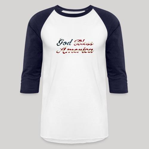 God Bless America - Baseball T-Shirt