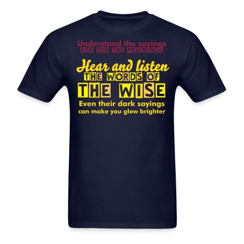 The words of the wise - Men's T-Shirt