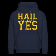 Hoodies ~ Men's Hoodie ~ Hail YES
