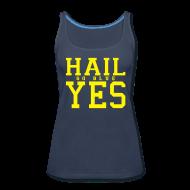 Tanks ~ Women's Premium Tank Top ~ Hail YES