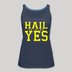 Hail YES - Women's Premium Tank Top
