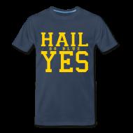 T-Shirts ~ Men's Premium T-Shirt ~ Hail YES