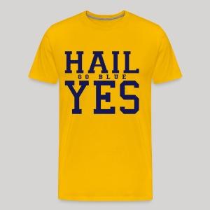 Hail YES - Men's Premium T-Shirt
