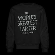 Long Sleeve Shirts ~ Men's Crewneck Sweatshirt ~ World's Greatest Father
