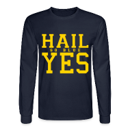 Long Sleeve Shirts ~ Men's Long Sleeve T-Shirt ~ Hail YES