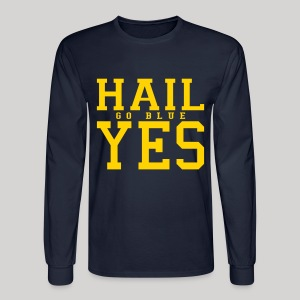 Hail YES - Men's Long Sleeve T-Shirt