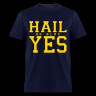 T-Shirts ~ Men's T-Shirt ~ Hail YES