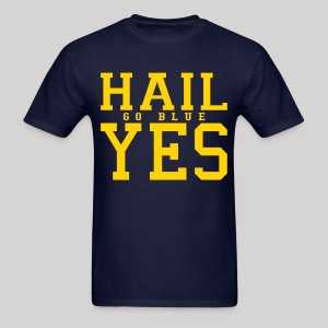 Hail YES - Men's T-Shirt