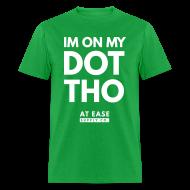 T-Shirts ~ Men's T-Shirt ~ Im on my dot