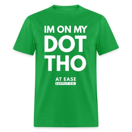 Im on my dot - Men's T-Shirt