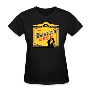 Enjoy Bastard Cock, Ladies Edition - Women's T-Shirt