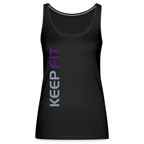 Ladies Keep fit training top #2 - Women's Premium Tank Top