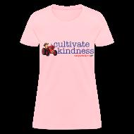 Women's T-Shirts ~ Women's T-Shirt ~ Cultivate Kindness Women's shirt