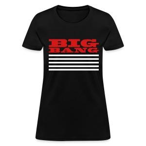 Big Bang MADE - Women's T-Shirt