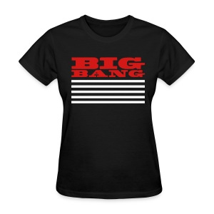 Big Bang MADE - Women's T-Shirt