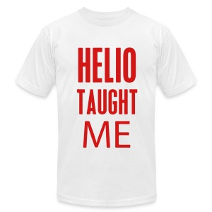 Helio Taught Me Jiu Jitsu Shirt (R) - Men's T-Shirt by American Apparel