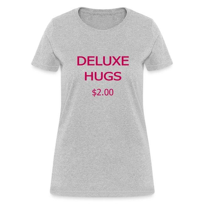 Deluxe Hugs - 2 dollars