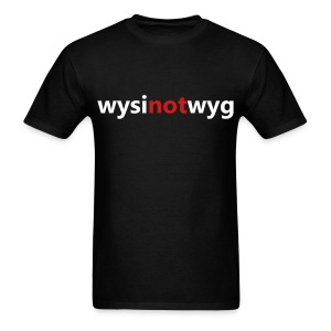 What you see is not what you get - Men's T-Shirt