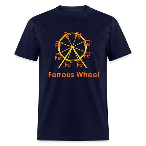 Ferrous Wheel Text - Men's T-Shirt